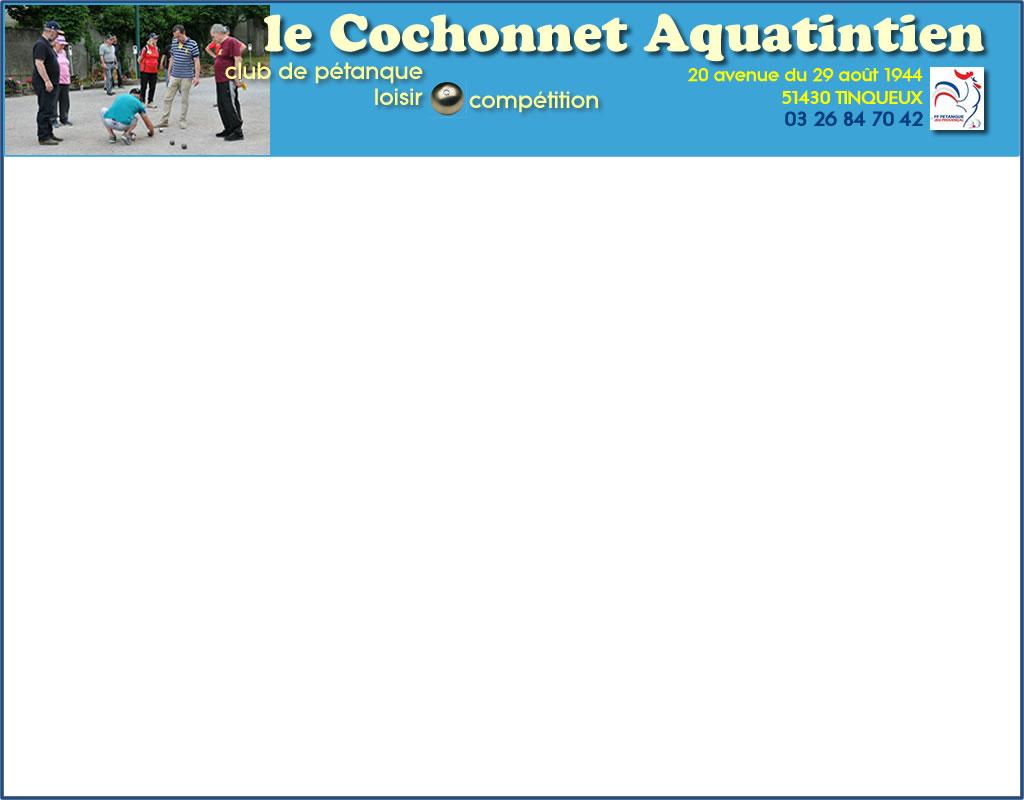 a2c6b57be15a Le cochonnet Aquatintien - site officiel